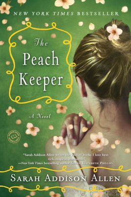 The Peach Keeper - Allen, Sarah Addison