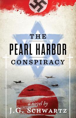 The Pearl Harbor Conspiracy - Schwartz, J G