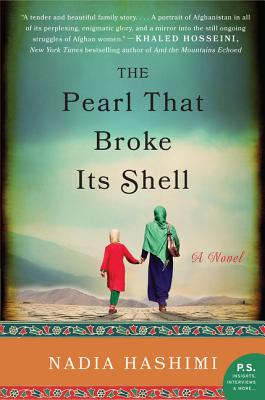 The Pearl That Broke Its Shell: A Novel - Hashimi, Nadia