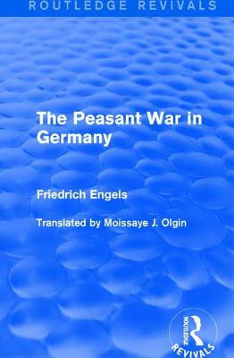 The Peasant War in Germany - Engels, Friedrich