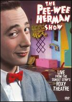 The Pee-Wee Herman Show: Live From the Sunset Strip's Roxy Theatre