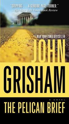The Pelican Brief - Grisham, John