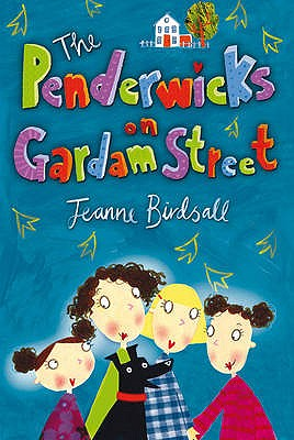The Penderwicks on Gardam Street - Birdsall, Jeanne