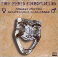 The Penis Chronicles: Comedy for the Relationship - Various Artists