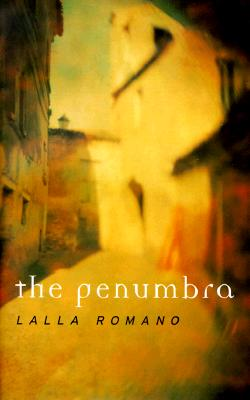 The Penumbra - Romano, Lalla, and Williams, Sian, Dr. (Translated by)