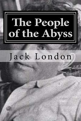 The People of the Abyss - London, Jack, and Hollybook (Editor)