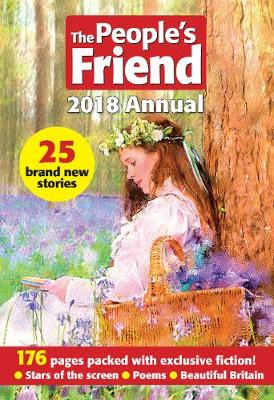 The People's Friend 2018 Annual - Parragon Books Ltd