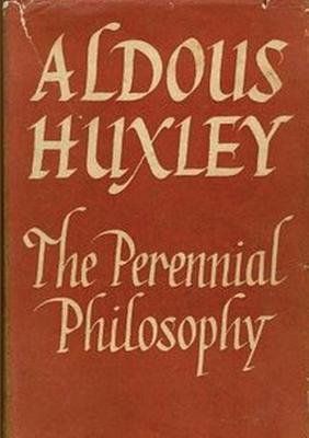 The Perennial Philosophy - Huxley, Aldous