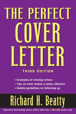 The Perfect Cover Letter - Beatty, Richard H