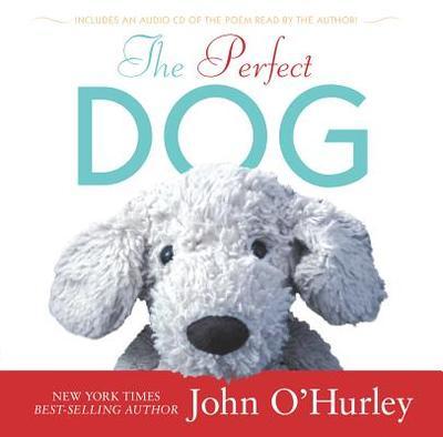 The Perfect Dog - O'Hurley, John