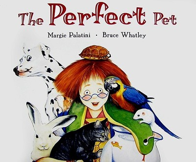 The Perfect Pet - Palatini, Margie