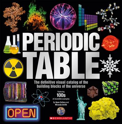 The Periodic Table - Callery, Sean, and Smith, Miranda