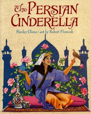 The Persian Cinderella - Climo, Shirley