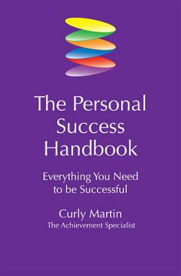 The Personal Success Handbook: Everything You Need to Be Successful - Martin, Curly