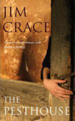 The Pesthouse - Crace, Jim