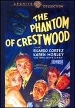 The Phantom of Crestwood - J. Walter Ruben