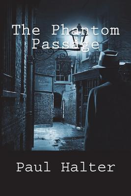 The Phantom Passage - Halter, Paul, and Pugmire, John (Translated by)