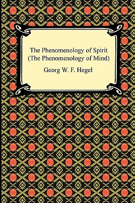 an analysis of the spirits quest for truth in phenomenology of the spirit by georg hegel 2018-1-10  sabellianism: the view of sabellius who taught in the first half of the third century the doctrine that there is one god but three (successive) modes or manifestations of god: as creator and governor god is father, as redeemer god is the son, as regenerator and sanctifier god is the holy spirit -- one and the same god.