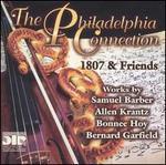 The Philadelphia Connection: 1807 & Friends