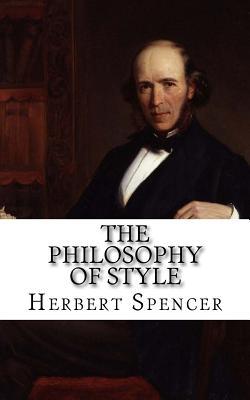 The Philosophy of Style - Spencer, Herbert