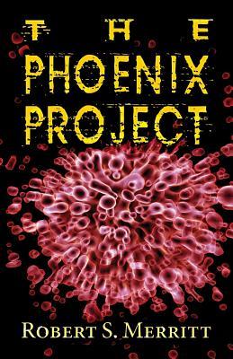The Phoenix Project - Merritt, Robert S