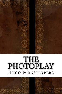 The Photoplay - Munsterberg, Hugo