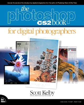 The Photoshop Cs2 Book for Digital Photographers - Kelby, Scott