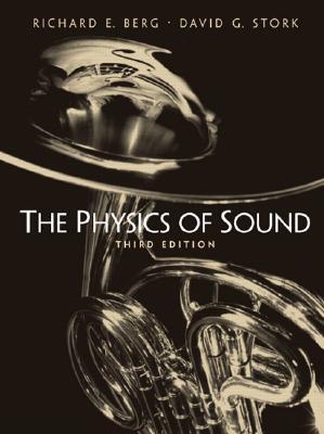 The Physics of Sound - Berg, Richard, and Stork, David