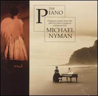The Piano [Original Motion Picture Soundtrack] - Michael Nyman