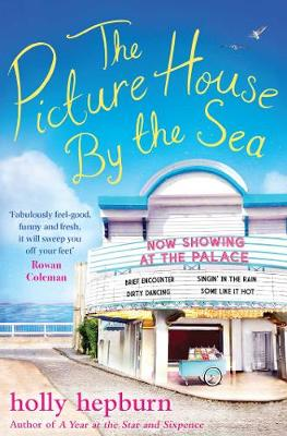 The Picture House by the Sea - Hepburn, Holly