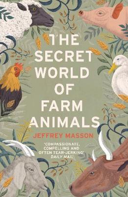 The Pig Who Sang to the Moon: the Emotional World of Farm Animals - Masson, Jeffrey Moussaieff