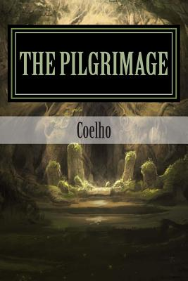 The Pilgrimage - Coelho, and Contemporanea, Literatura, and Arnet, Arthur (Designer)