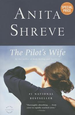 The Pilot's Wife - Shreve, Anita