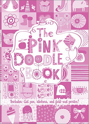The Pink Doodle Book - Running Press (Editor)