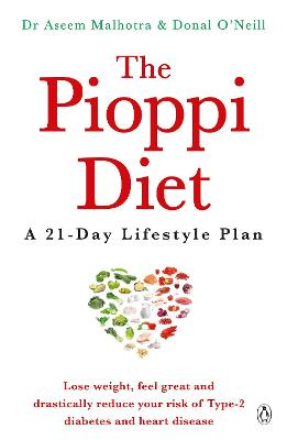 The Pioppi Diet - Malhotra, Aseem, Dr., and O'Neill, Donal