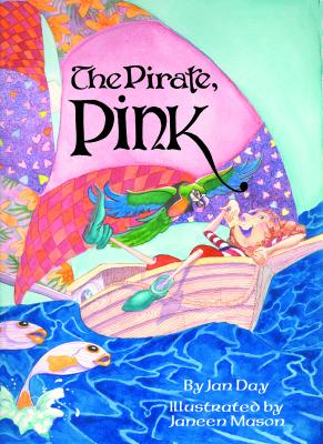 The Pirate, Pink - Day, Jan