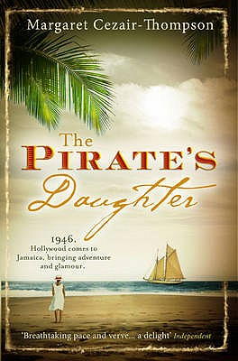 The Pirate's Daughter - Cezair-Thompson, Margaret