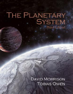 The Planetary System - Morrison, David, and Owen, Tobias