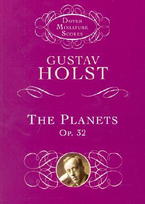 The Planets Op. 32 - Holst, Gustav