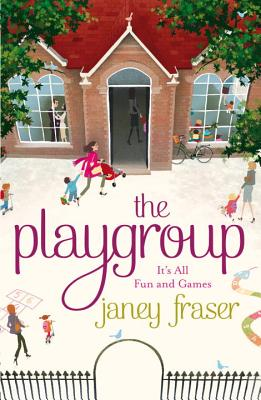 The Playgroup - Fraser, Janey