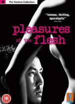 The Pleasures of the Flesh