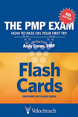 The Pmp Exam: Flash Cards - Crowe, Andy