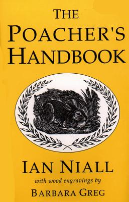 The Poacher's Handbook - Niall, Ian