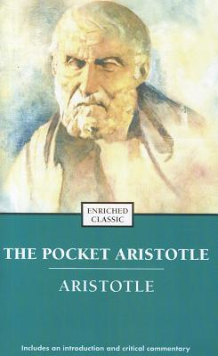The Pocket Aristotle - Aristotle, and Kaplan, Justin D (Editor), and Ross, W D (Translated by)