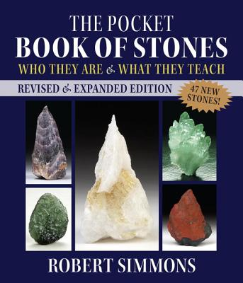 The Pocket Book of Stones, Revised Edition: Who They Are and What They Teach - Simmons, Robert