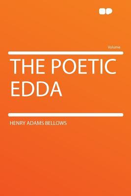 The Poetic Edda - Bellows, Henry Adams