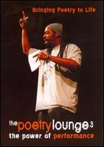 The Poetry Lounge 3: The Power of Performance