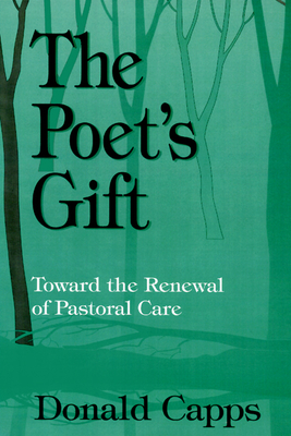 The Poet's Gift - Capps, Donald, Dr.