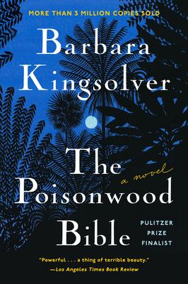 The Poisonwood Bible - Kingsolver, Barbara