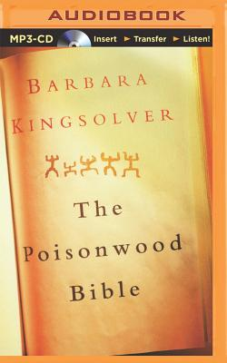 The Poisonwood Bible - Kingsolver, Barbara, and Robertson, Dean (Read by)